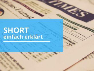 Was bedeutet Short gehen