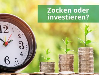 Zocken oder investieren