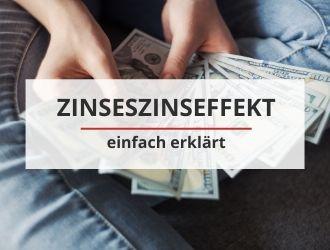 Zinseszinseffekt einfach erklärt