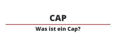 was ist ein cap